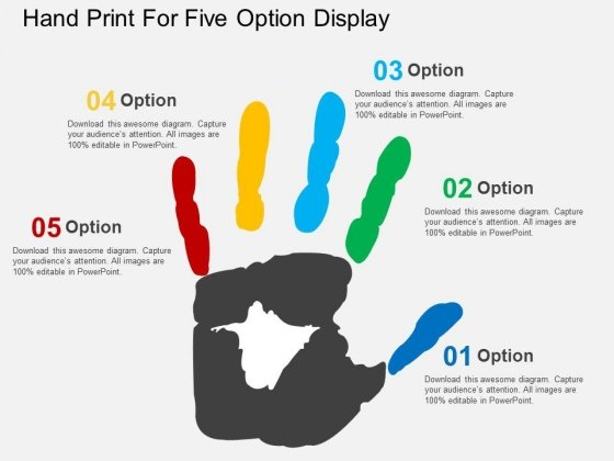 Hand Print For Five Option Display Powerpoint Templates