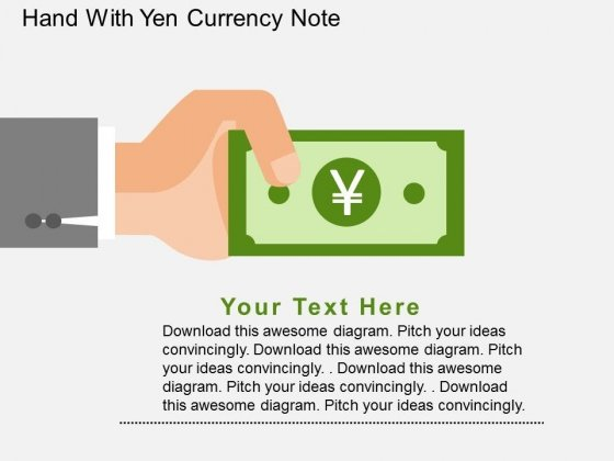 Hand With Yen Currency Note Powerpoint Templates