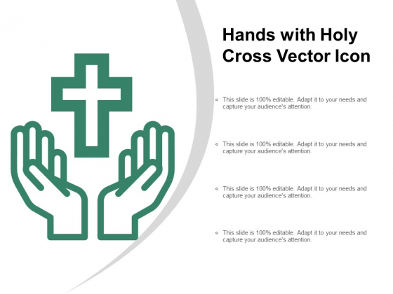 Hands With Holy Cross Vector Icon Ppt PowerPoint Presentation Outline Show