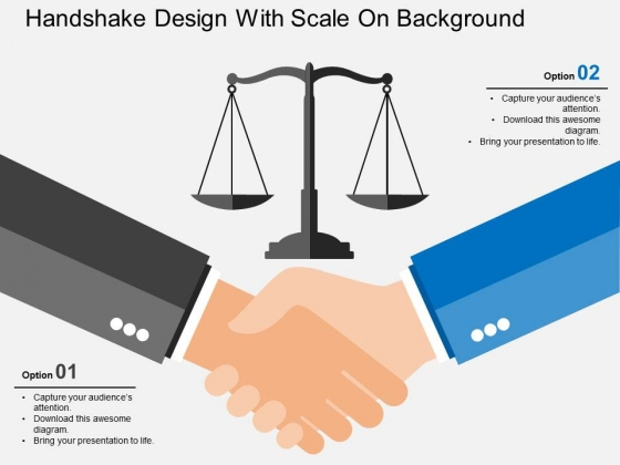 Handshake Design With Scale On Background Powerpoint Templates