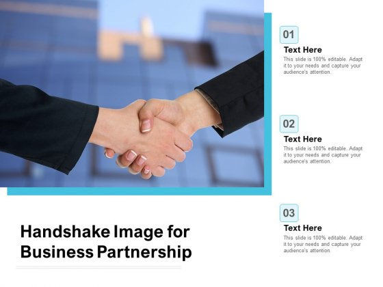 Handshake Image For Business Partnership Ppt PowerPoint Presentation Summary Example Topics PDF