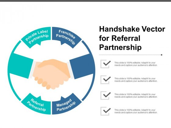 Handshake Vector For Referral Partnership Ppt PowerPoint Presentation Professional Files