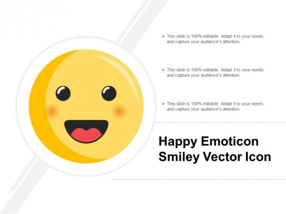 Happy Emoticon Smiley Vector Icon Ppt PowerPoint Presentation Deck