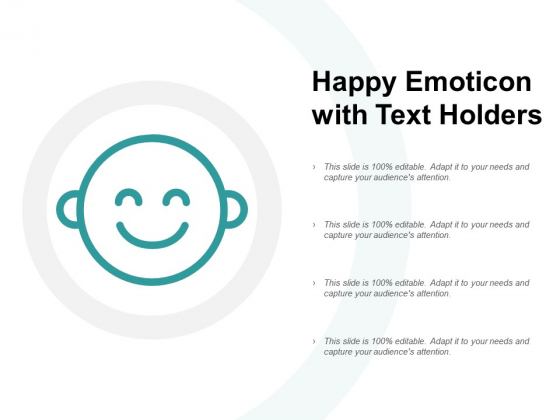Happy Emoticon With Text Holders Ppt PowerPoint Presentation Gallery Example File