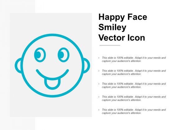 Happy Face Smiley Vector Icon Ppt PowerPoint Presentation File Guide