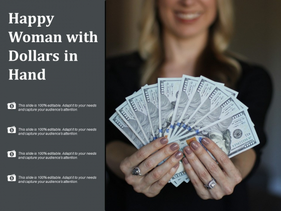 Happy Woman With Dollars In Hand Ppt PowerPoint Presentation Icon Visuals