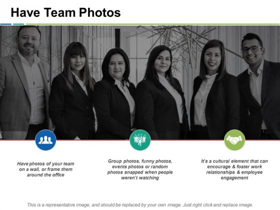 Have Team Photos Ppt PowerPoint Presentation Model Inspiration
