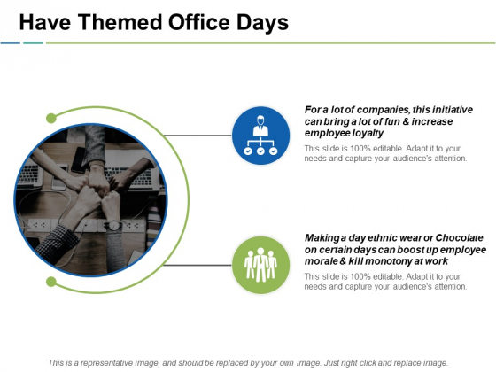 Have Themed Office Days Ppt PowerPoint Presentation Summary Icons