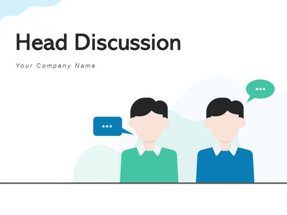 Head Discussion Conversation Customer Ppt PowerPoint Presentation Complete Deck