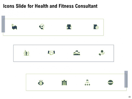 Health_And_Fitness_Consultant_Ppt_PowerPoint_Presentation_Complete_Deck_With_Slides_Slide_40