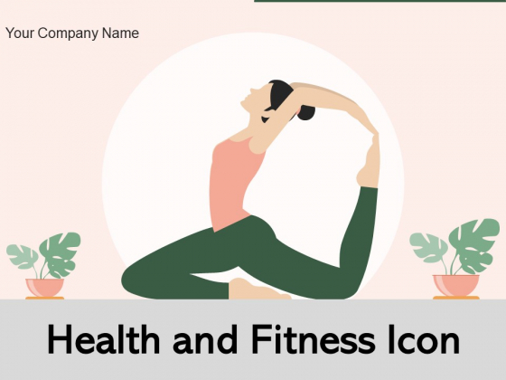 Health_And_Fitness_Icon_Financial_Ppt_PowerPoint_Presentation_Complete_Deck_Slide_1