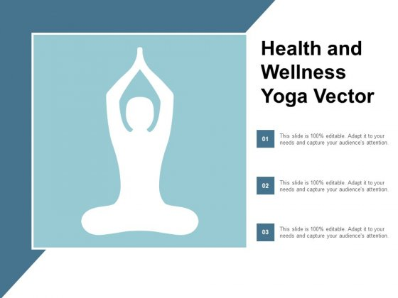 Health And Wellness Yoga Vector Ppt Powerpoint Presentation Icon Slides