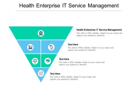 Health Enterprise IT Service Management Ppt PowerPoint Presentation Icon Objects Cpb Pdf