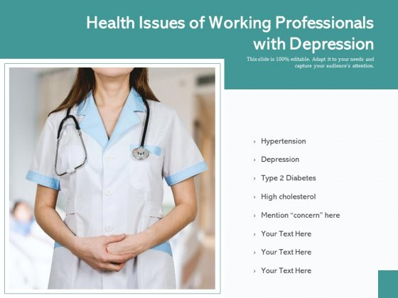 Health Issues Of Working Professionals With Depression Ppt PowerPoint Presentation Gallery Gridlines PDF