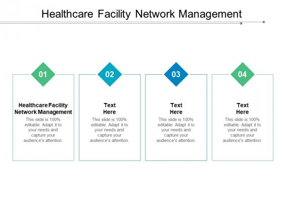 Healthcare Facility Network Management Ppt PowerPoint Presentation Icon Demonstration Cpb