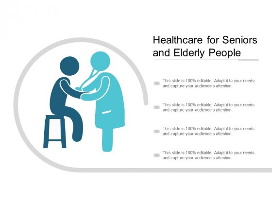 Healthcare For Seniors And Elderly People Ppt PowerPoint Presentation Outline Infographics