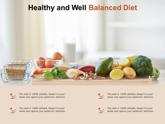 Healthy And Well Balanced Diet Ppt PowerPoint Presentation Ideas Example