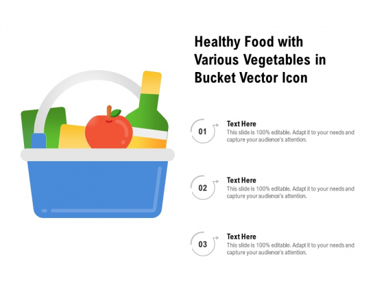 Healthy Food With Various Vegetables In Bucket Vector Icon Ppt PowerPoint Presentation Icon Styles PDF