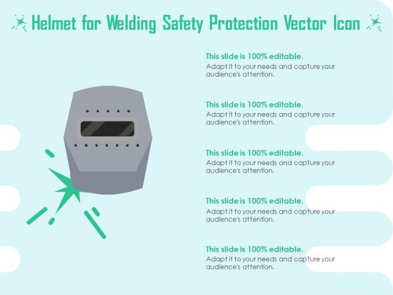 Helmet For Welding Safety Protection Vector Icon Ppt PowerPoint Presentation Outline Diagrams