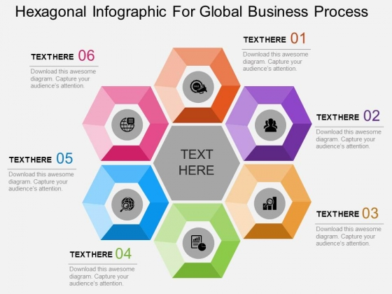 Hexagonal Infographic For Global Business Process Powerpoint Template