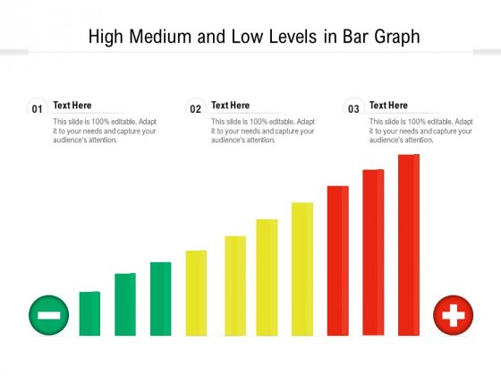 High Medium And Low Levels In Bar Graph Ppt PowerPoint Presentation Professional Design Ideas PDF