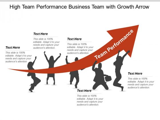 High Team Performance Business Team With Growth Arrow Ppt Powerpoint Presentation Slides Gridlines