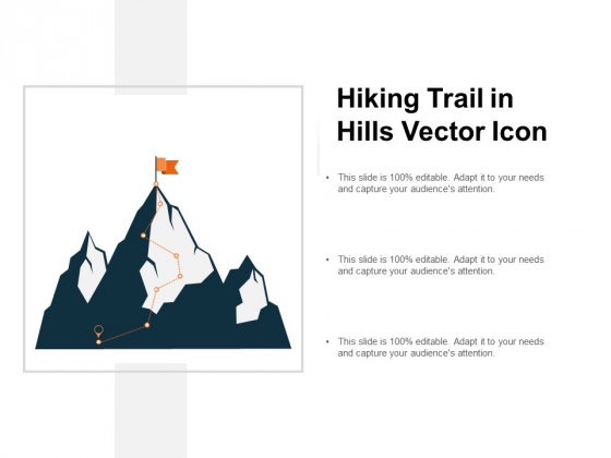 Hiking Trail In Hills Vector Icon Ppt PowerPoint Presentation Pictures Summary