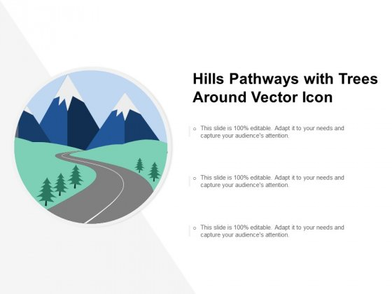 Hills Pathways With Trees Around Vector Icon Ppt PowerPoint Presentation Inspiration Information