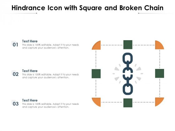 Hindrance_Icon_With_Square_And_Broken_Chain_Ppt_PowerPoint_Presentation_Gallery_Background_Images_PDF_Slide_1