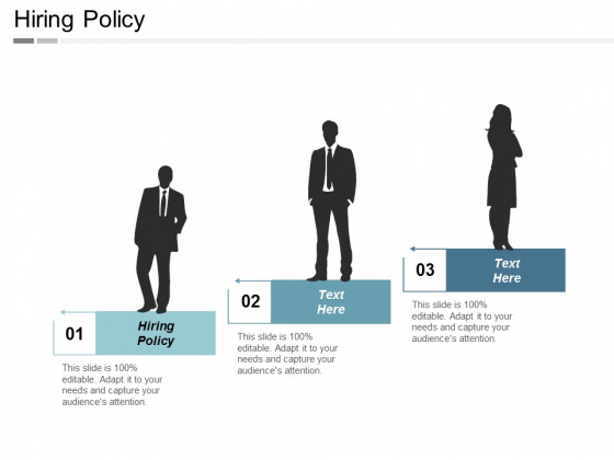 Hiring Policy Ppt Powerpoint Presentation Professional Diagrams Cpb