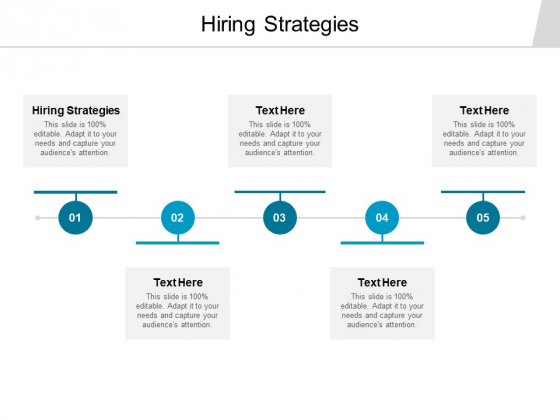 Hiring Strategies Ppt PowerPoint Presentation Gallery Templates Cpb
