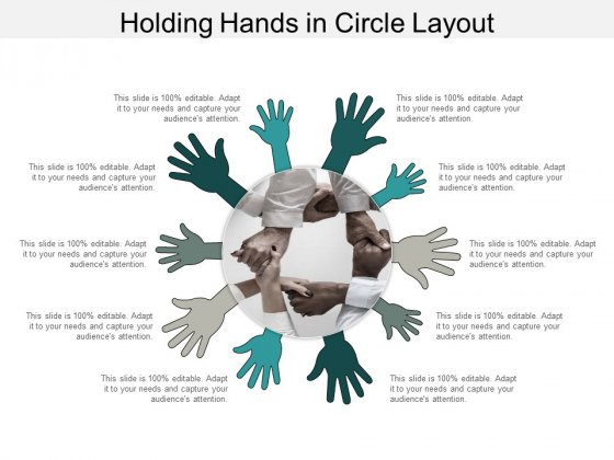 Holding Hands In Circle Layout Ppt PowerPoint Presentation Infographic Template Gallery