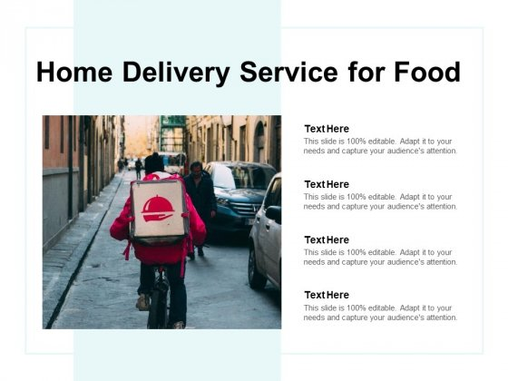 Home Delivery Service For Food Ppt PowerPoint Presentation Infographics Slideshow