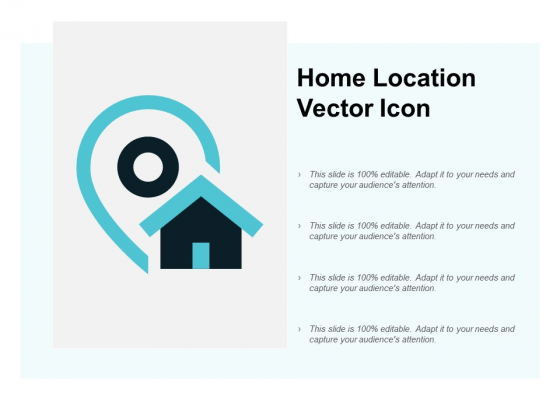 Home Location Vector Icon Ppt PowerPoint Presentation Visual Aids Gallery