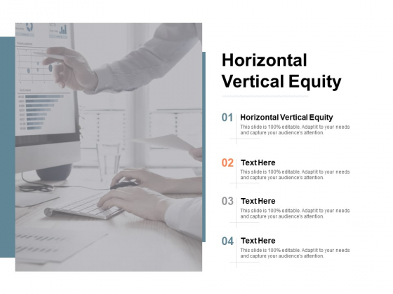 Horizontal Vertical Equity Ppt PowerPoint Presentation Summary Vector Cpb
