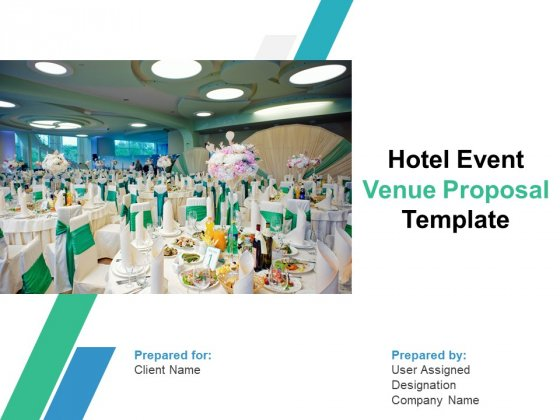 Hotel Event Venue Proposal Template Ppt PowerPoint Presentation Complete Deck With Slides