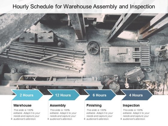 Hourly Schedule For Warehouse Assembly And Inspection Ppt PowerPoint Presentation Ideas Inspiration