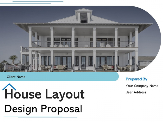 House Layout Design Proposal Ppt PowerPoint Presentation Complete Deck With Slides
