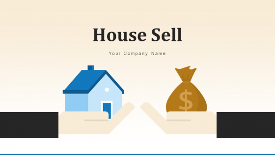 House Sell Business Interest Ppt PowerPoint Presentation Complete Deck