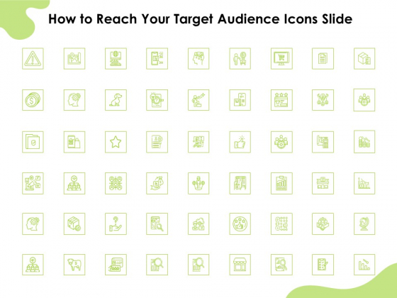 How_To_Reach_Your_Target_Audience_Icons_Slide_Ppt_Icon_Example_File_PDF_Slide_1