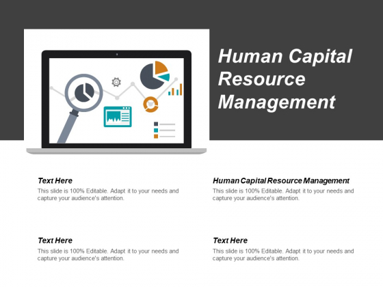 Human Capital Resource Management Ppt PowerPoint Presentation Icon Ideas Cpb