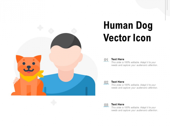 Human Dog Vector Icon Ppt PowerPoint Presentation Styles Clipart Images PDF