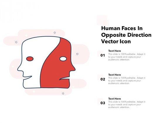 Human Faces In Opposite Direction Vector Icon Ppt PowerPoint Presentation Slides Gallery PDF