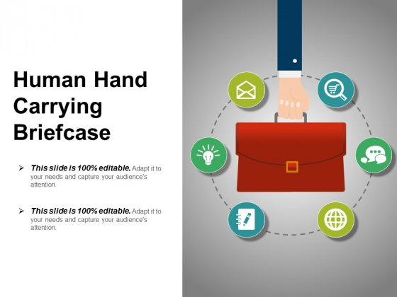 Human Hand Carrying Briefcase Ppt PowerPoint Presentation Model Gridlines