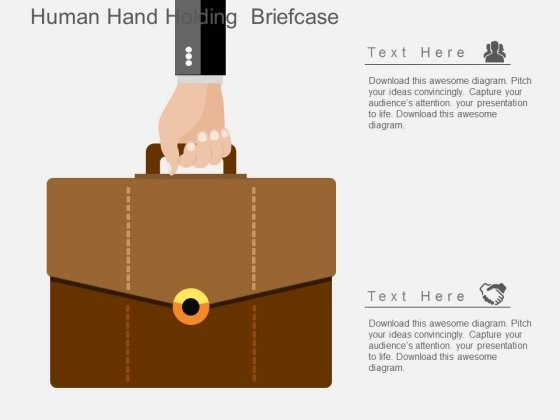 Human Hand Holding Briefcase Powerpoint Templates