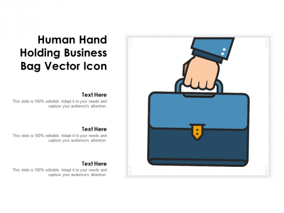 Human Hand Holding Business Bag Vector Icon Ppt PowerPoint Presentation Infographic Template Grid