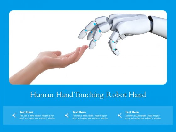 Human Hand Touching Robot Hand Ppt PowerPoint Presentation Gallery Example PDF