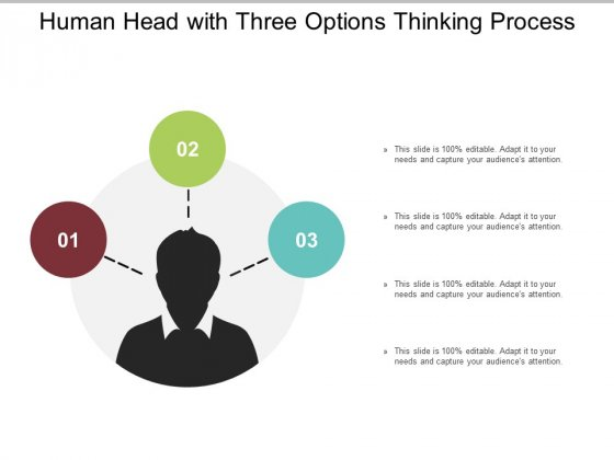 Human Head With Three Options Thinking Process Ppt Powerpoint Presentation Gallery Infographic Template