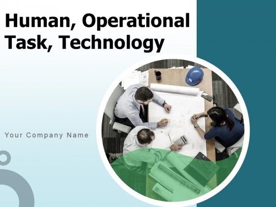 Human Operational Task Technology People Process Risk Ppt PowerPoint Presentation Complete Deck