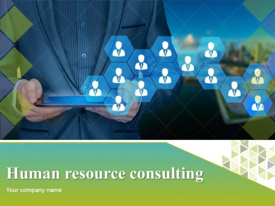 Human Resource Consulting Ppt PowerPoint Presentation Complete Deck With Slides